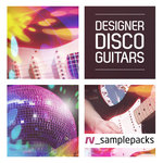 Designer Disco Guitars (Sample Pack WAV/APPLE)