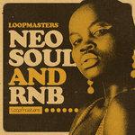 Loopmasters: Neo Soul & RnB (Sample Pack WAV/APPLE)