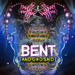 BENT - And God Said (Front Cover)