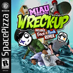 Wreck Up (The Remix)