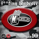 F**KING HARDCORE #10