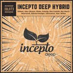 VARIOUS - Incepto Deep Hybrid (Front Cover)