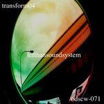 LEFTHANDSOUNDSYSTEM - Transform04 (Front Cover)