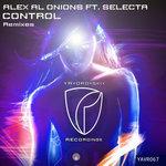 ALEX AL ONIONS feat SELECTA - Control Remixes (Front Cover)
