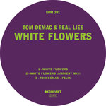 TOM DEMAC/REAL LIES - White Flowers (Front Cover)