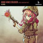 Good Vibes Soldier (feat Head Quattaz)