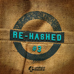 Re-Hashed Vol 3
