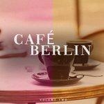 Cafe Berlin Vol 2