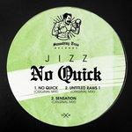 JIZZ - No Quick (Front Cover)