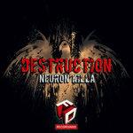 NEURON KILLA - Destruction (Front Cover)