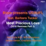 Most Precious Love (2018 Remixes Part 2)