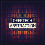 Deep Tech Abstractions (Sample Pack WAV/LIVE)