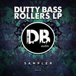 Dutty Bass Rollers LP Sampler