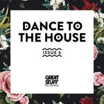 VARIOUS - Dance To The House Issue 6 (Front Cover)