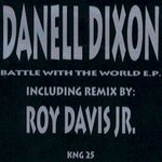 DANELL DIXON - Battle With The World EP (Front Cover)