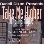 DANELL DIXON - Take Me Higher (Front Cover)