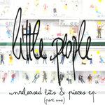 Unreleased Bits & Pieces Pt 1
