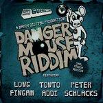 Danger Mouse Riddim