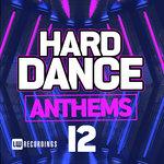 Various: Hard Dance Anthems Vol 12
