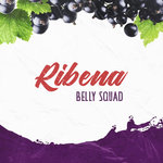 BELLY SQUAD - Ribena (Front Cover)