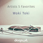 Artists 5 Favorites: Woki Toki