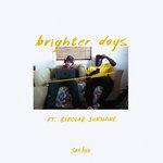 SAN HOLO/BIPOLAR SUNSHINE - Brighter Days (Front Cover)