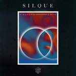 SILQUE - Chasing Love (Front Cover)