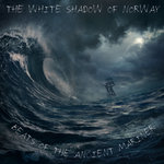 THE WHITE SHADOW - Beats Of The Ancient Mariner (Front Cover)