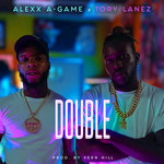 ALEXX A-GAME feat TORY LANEZ - Double (Front Cover)
