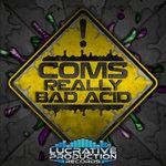 Really Bad Acid