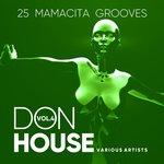 Don House (25 Mamacita Grooves) Vol 4