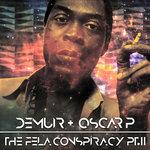The Fela Conspiracy Part 2