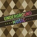 Underground Music Vol 07