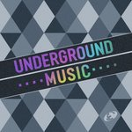 Underground Music Vol 10