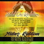Hold On & Midas Riddim