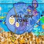 Chill Hop Zone Vol 3