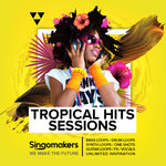 Singomakers: Tropical Hits Sessions (Sample Pack WAV/APPLE/LIVE/REASON)