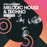 Dom Kane: Melodic House & Techno (Sample Pack WAV/APPLE/LIVE/REASON)
