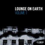 Lounge On Earth Vol 1