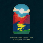Lawrence Hart/Casually Here: Wanderlust