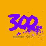300 - September