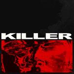 BOYS NOIZE feat STEVEN A CLARK - Killer (Front Cover)