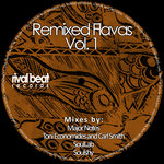 Remixed Flavas Vol 1