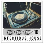 Infectious House Vol 10