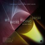We Were Riding High (Remixes)