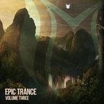 Epic Trance Vol 3