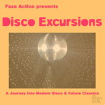 Disco Excursions Vol 1