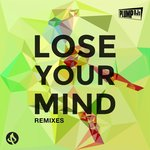 Lose Your Mind (Remixes)