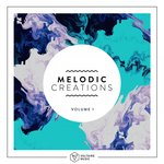 Various: Melodic Creations Vol 1