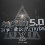 Album 5.0 Triple Six Records